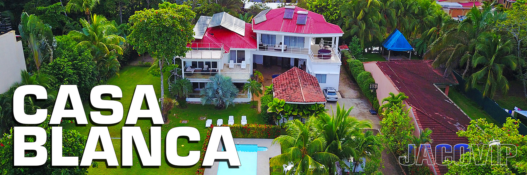 Sky view of Casa Blanca beach house rental in Jaco Costa Rica