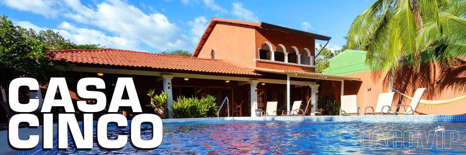 Casa Cinco Jaco Beach Costa Rica
